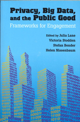 Image of Privacy Big Data And The Public Good : Frameworks For Engagement