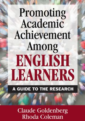 Image of Promoting Academic Achievement Among English Learners : A Guide To The Research