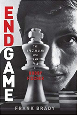 Image of Endgame : The Spectacular Rise & Fall Of Bobby Fischer
