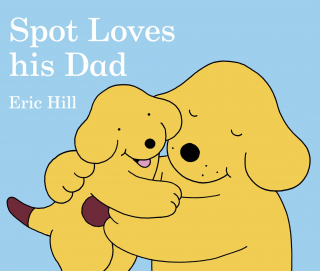 Image of Spot Loves His Dad