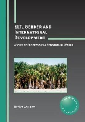 Image of Elt Gender And International Development : Myths Of Progressin A Neocolonial World