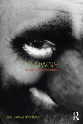 Image of Clowns : In Conversation With Modern Masters