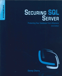 Image of Securing Sql Server : Protecting Your Database From Attackers