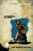 Image of A Farewell To Arms : The Special Edition : Vintage Classics