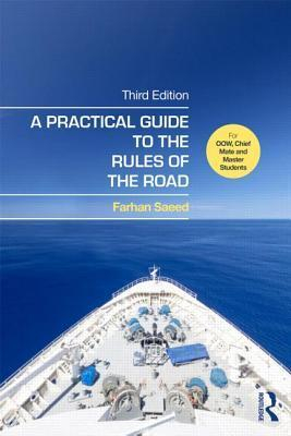 Image of A Practical Guide To The Rules Of The Road : For Oow Chief Mate And Master Students