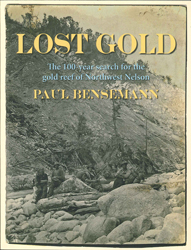 Image of Lost Gold : The 100-year Search For The Gold Reef Of Northwest Nelson