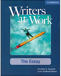 Image of Writers At Work : The Essay : Student's Book