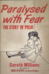 Image of Paralysed With Fear : The Story Of Polio