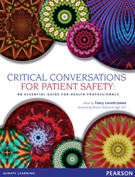 Image of Critical Conversations For Patient Safety : An Essential Guide For Health Professionals