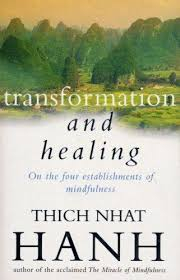 Image of Transformation And Healing : Sutra On The Four Establishments Of Mindfulness