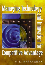 Managing Technology & Innovation For Competitive Advantage