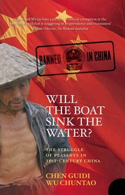 Image of Will The Boat Sink The Water : The Struggle Of Peasants In 21st Century China