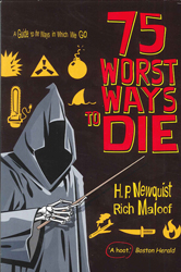 75 Worst Ways To Die A Guide To The Ways In Which We Go