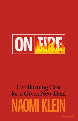 Image of On Fire : The Burning Case For A Green New Deal