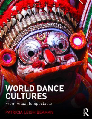 Image of World Dance Cultures : From Ritual To Spectacle