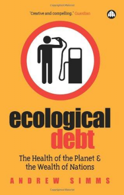 Image of Ecological Debt The Health Of The Planet & The Wealth Of Nations