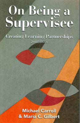 Image of On Being A Supervisee : Creating Learning Partnerships
