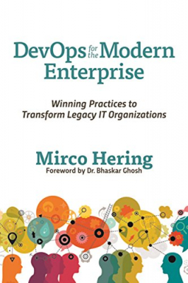 Image of Devops For The Modern Enterprise : Winning Practices To Transform Legacy It Organizations