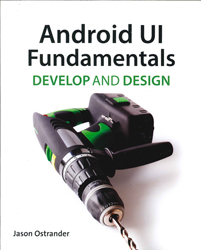Image of Android Ui Fundamentals : Develop & Design