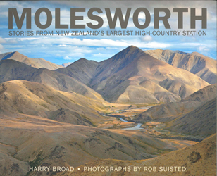 Molesworth : Stories From New Zealand's Largest High Countrystation