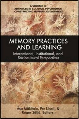 Image of Memory Practices And Learning : Interactional Institutional And Sociocultural Perspectives