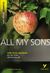 All My Sons : York Notes Advanced