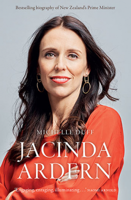 Image of Jacinda Ardern : The Story Behind An Extraordinary Leader