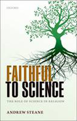 Image of Faithful To Science : The Role Of Science In Religion