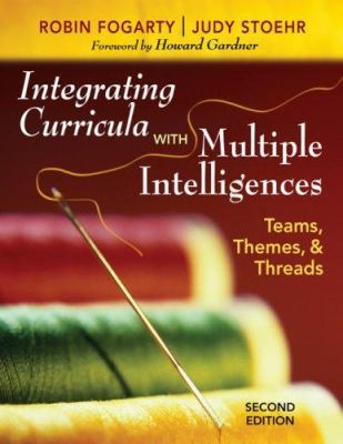 Image of Integrating Curricula With Multiple Intelligences : Teams Themes And Threads