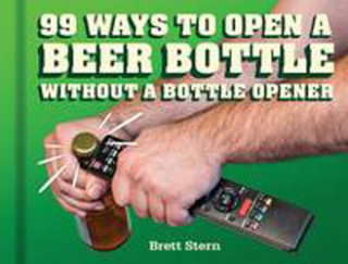 99 Ways To Open A Beer Bottle : Without A Bottle Opener