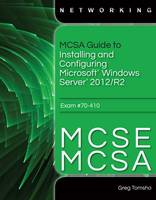 Image of Mcsa Guide To Installing And Configuring Windows Server 2012/r2 Exam 70-410