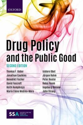Image of Drug Policy And The Public Good