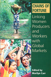 Image of Chains Of Fortune Linking Women Producers & Workers With Global Markets
