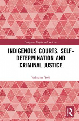 Image of Indigenous Courts Self-determination And Criminal Justice