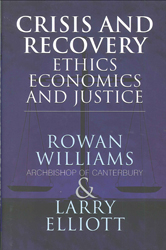 Image of Crisis & Recovery Ethics Economics & Justice