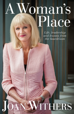 Image of A Woman's Place : Life Lessons & Leadership From The Boardroom