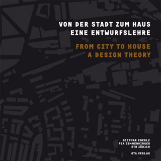 Image of From The City To The House : A Design Theory