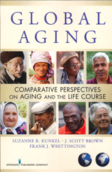 Image of Global Aging : Comparative Perspectives On Aging And The Life Course
