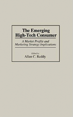 Image of Emerging High Tech Consumer A Market Profile & Marketing Strategy Implications