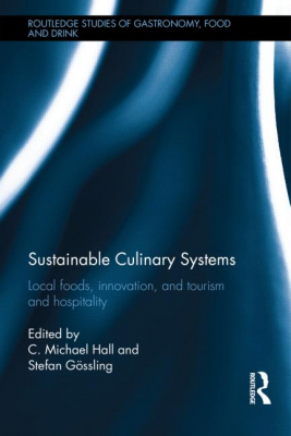 Image of Sustainable Culinary Systems : Local Foods Innovation And Tourism & Hospitality