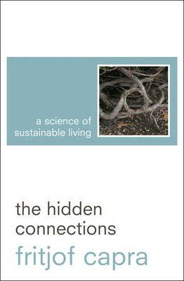 Image of The Hidden Connections A Science For Sustainable Living