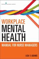 Image of Workplace Mental Health Manual For Nurse Managers