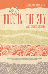 Image of Hole In The Sky & Other Stories