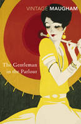 Image of The Gentleman In The Parlour : A Record Of A Journey From Rangoon To Haiphong : Vintage Classics