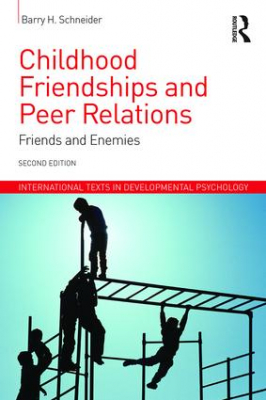 Image of Childhood Friendships And Peer Relations : Friends And Enemies