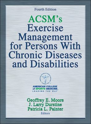 Image of Acsm's Exercise Management For Persons With Chronic Diseasesand Disabilities
