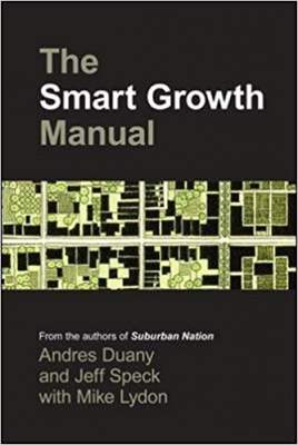 Image of Smart Growth Manual : New Urbanism In American Communities