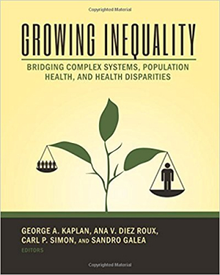 Image of Growing Inequality : Bridging Complex Systems Population Health And Health Disparities
