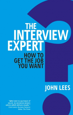 Image of Interview Expert : How To Get The Job You Want