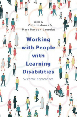 Working With People With Learning Disabilities : Systemic Appraoches